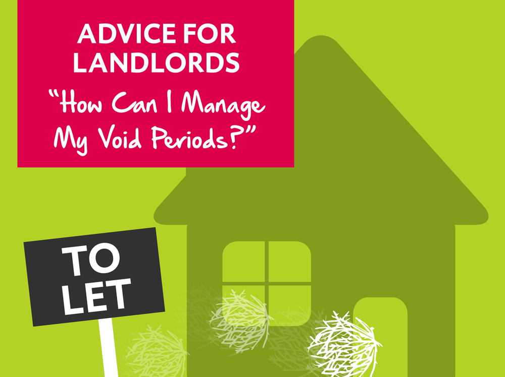 Top tips for landlords on how to manage their void periods